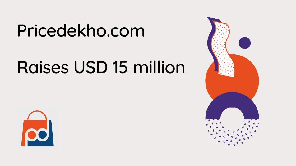 Pricedekho.com raises USD 15 million